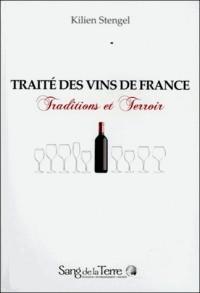 Le Traité des vins en France : Traditions et Terroir