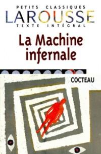 La Machine infernale, texte intégral