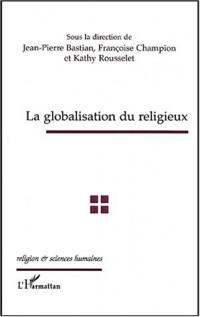 La globalisation du religieux