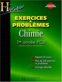 Chimie 1ère année PCSI Exercices et Problèmes