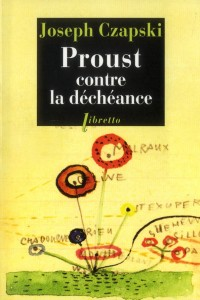 Proust Contre la Decheance