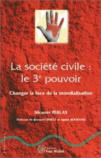 La Société civile, le 3e pouvoir : Changer la face de la mondialisation