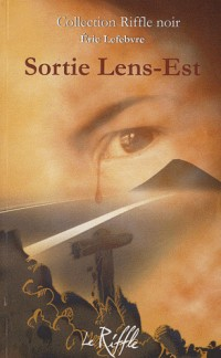 Sortie Lens-Est