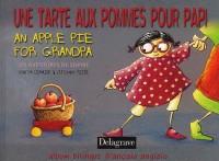 Une tarte aux pommes pour Papi : An Apple Pie for Grandpa