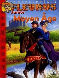 Encyclopédie Fleurus Junior : Moyen Âge