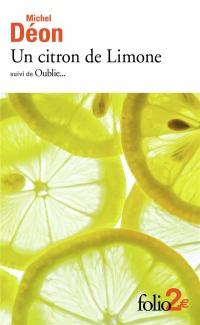 Un citron de Limone/Oublie