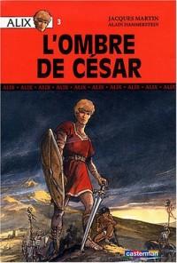 Alix, tome 3 : L'Ombre de César