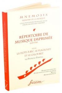 Répertoire de Musique Imprimée (1670-1780) pour la flûte à bec, le flageolet et le galoubet