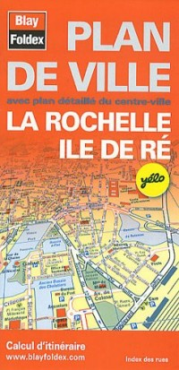 Plan de La Rochelle et de l'Ile de Ré - Avec localisation des stations Yélo