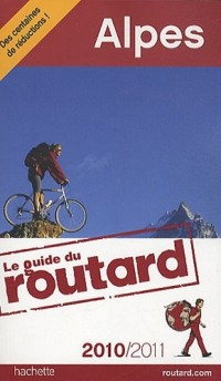 Guide du Routard Alpes 2010/2011