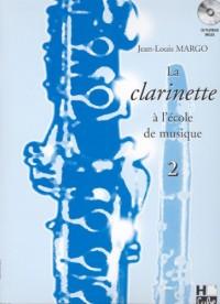 La clarinette à l'école de musique Volume 2