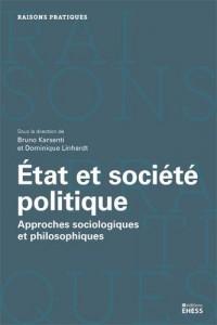 Etat et société politique : Approches sociologiques et philosophiques