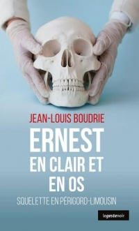 Ernest en Clair et en Os - Squelette en Périgord-Limousin