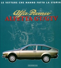 Alfa Romeo. Alfetta GT e GTV