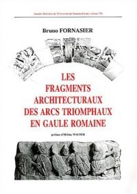 Les fragments architecturaux des arcs triomphaux en Gaule romaine