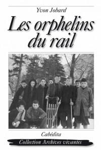 Les orphelins du rail