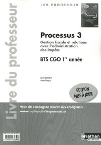 Processus 3 Bts Première Annee Cgo (les Processus) Professeur 2011