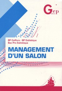 Management d'un salon BP coiffure - BP/Bac Pro esthétique