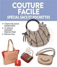 Couture Facile  - Sacs et Pochettes