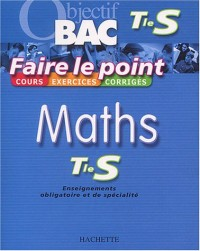 Faire le point : Maths, terminale S