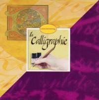 Calligraphie (la)