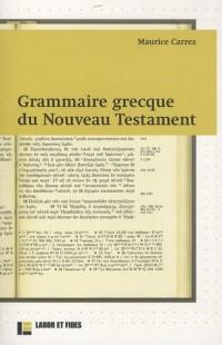 Grammaire grecque du Nouveau Testament : Avec exercices et plan de travail