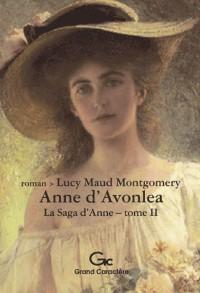 La saga d'Anne, Tome 2 : Anne d'Avonlea