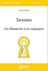 Tavernier - Un Dimanche à la campagne