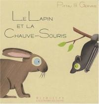 Le Lapin et la Chauve-Souris