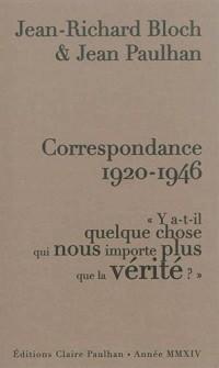 Correspondance 1920-1946 : Y a-t-il quelque chose qui nous importe plus que la vérité ?