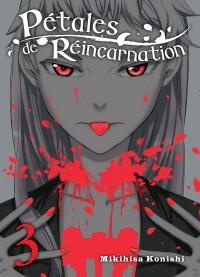 Petales de Réincarnation - Tome 3