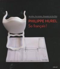 Philippe Hurel : So français !