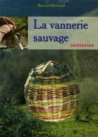 La vannerie sauvage (1DVD)