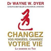Changez vos pensées, changez votre vie (3CD audio)