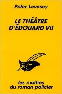 Le Théâtre d'Edouard VII