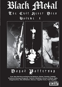 Black metal - The Cult Never Dies Volume 1