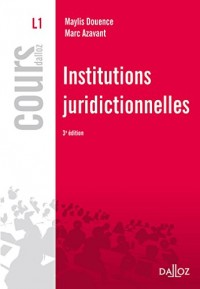 Institutions juridictionnelles - 3e éd.
