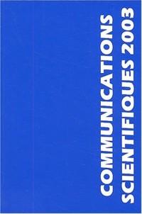 Communications scientifiques 2003 : 21èmes journées internationales de Mises Au Point en Anesthésie-Réanimation, Paris, 23 et 24 mai 2003 (1CD audio)