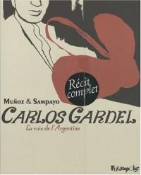 Carlos Gardel : La voix de l'Argentine : Coffret en 2 volumes