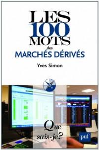 Les 100 mots des marchés dérives
