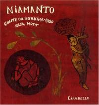 Niamanto : Conte du Burkina Faso