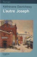 L'autre Joseph [Gros caractères]