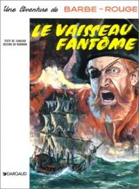 Barbe-Rouge, tome 6 : Le Vaisseau fantôme