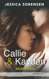 Callie et Kayden - Tome 2 - Redemption