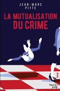 Mutualisation du Crime