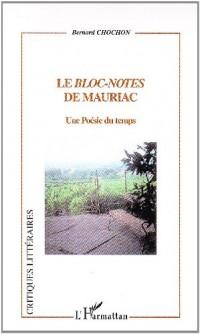 Le bloc-notes de Mauriac : Une Poésie du temps