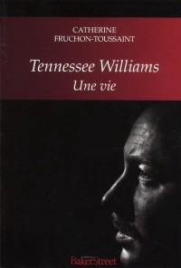 Vie de Tennessee Williams (une)