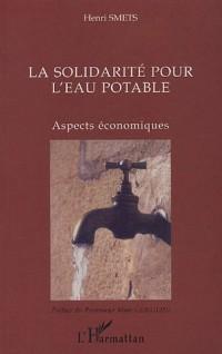La solidarité pour l'eau potable : Aspects économiques