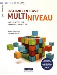 Enseigner en classe multiniveau : Des stratégies et des outils efficaces