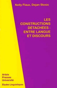 Les constructions détachées : entre langue et discours